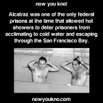 Why Alcatraz had hot showers