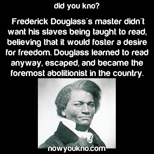 Learning to read changed Frederick Douglass' life
