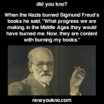 What Freud said when Nazis burned his books