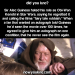 Sir Alec Guiness hated Star Wars