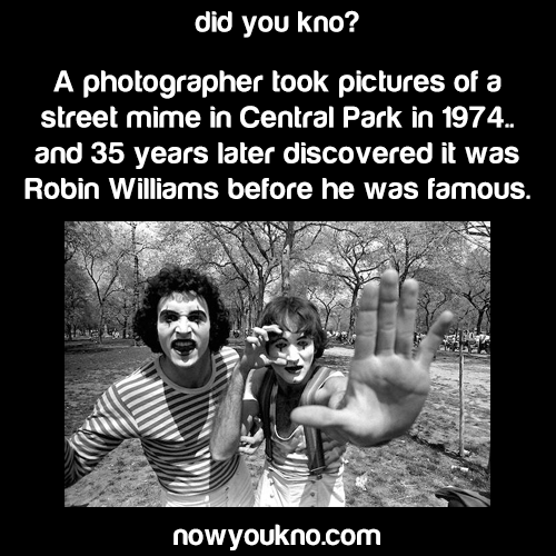 Robin Williams played a street mime before the fame