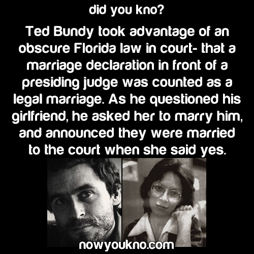 Ted Bundy got married in court